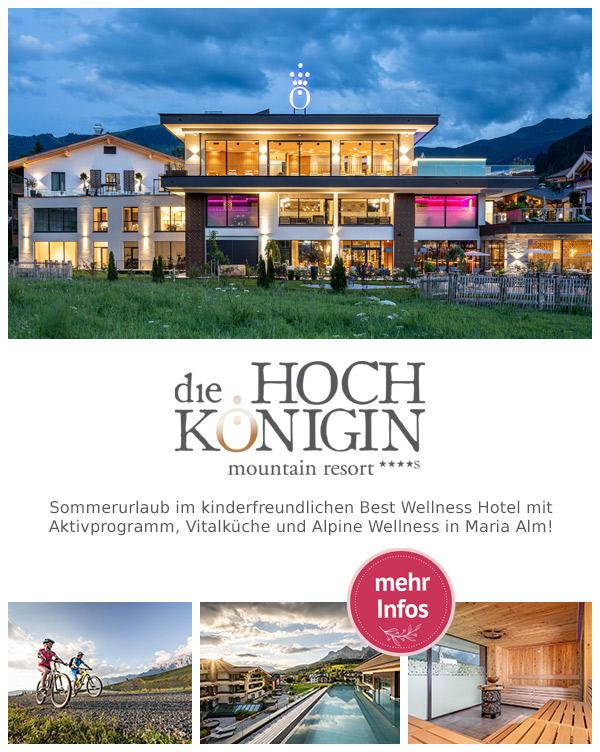 die HOCHKÖNIGIN - Mountain Resort | Wanderurlaub im Familyhotel in Maria Alm am Hochkönig
